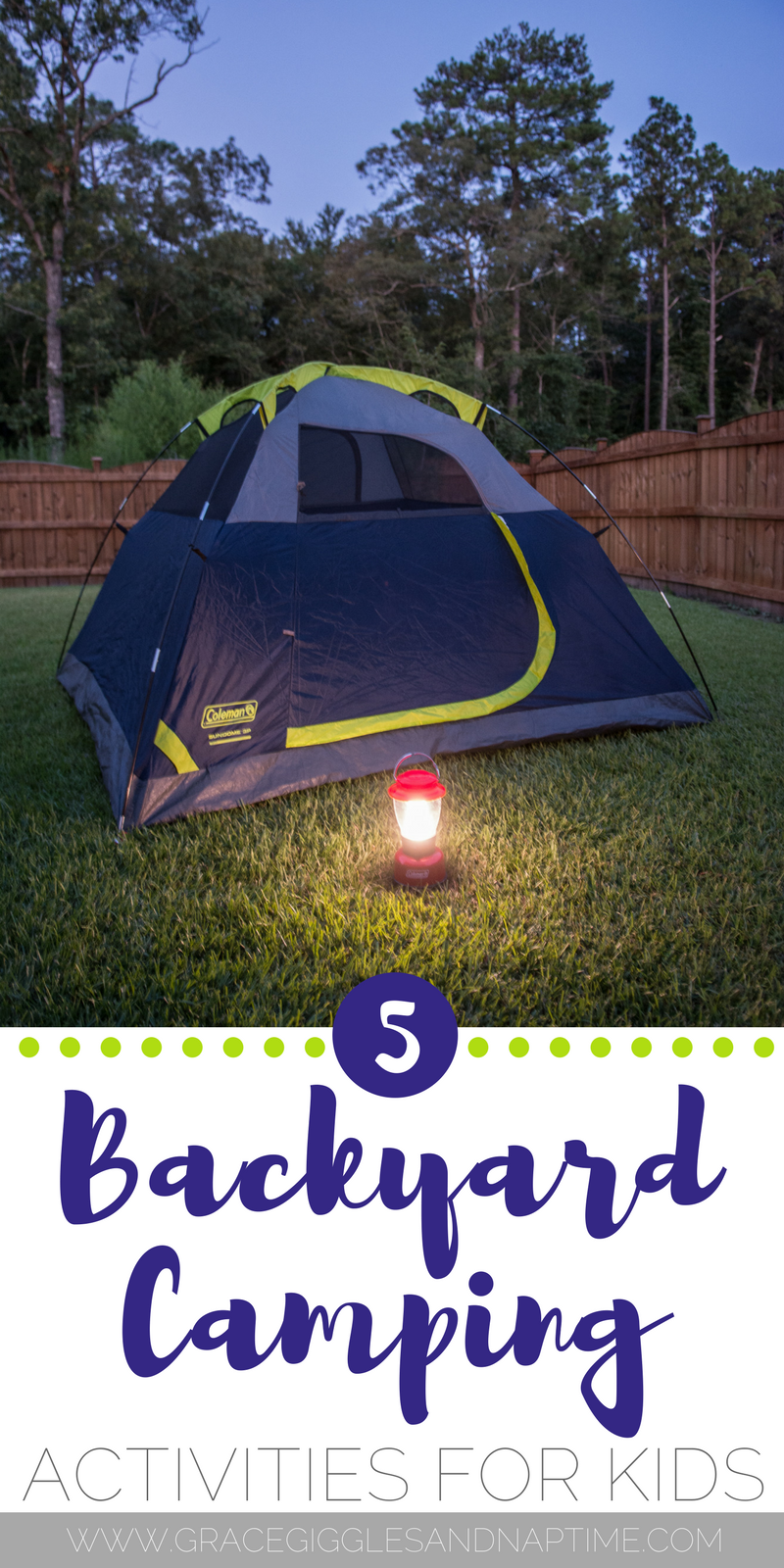 5 Backyard Camping Activities for Kids - Grace, Giggles ...